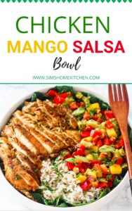 chicken mango salsa bowl
