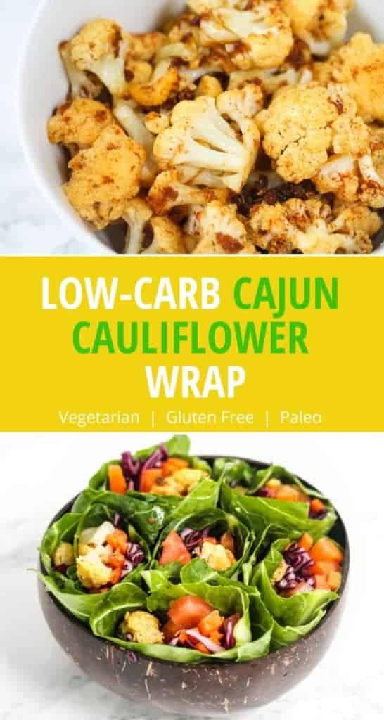 low carb cajun cauliflower wraps